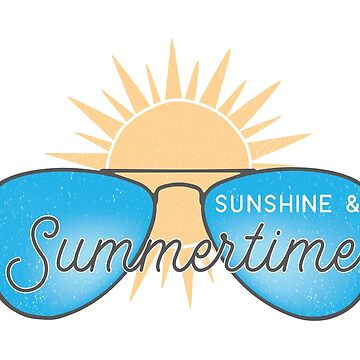 Sunshine and Summertime Shades and Sun by graphicloveshop