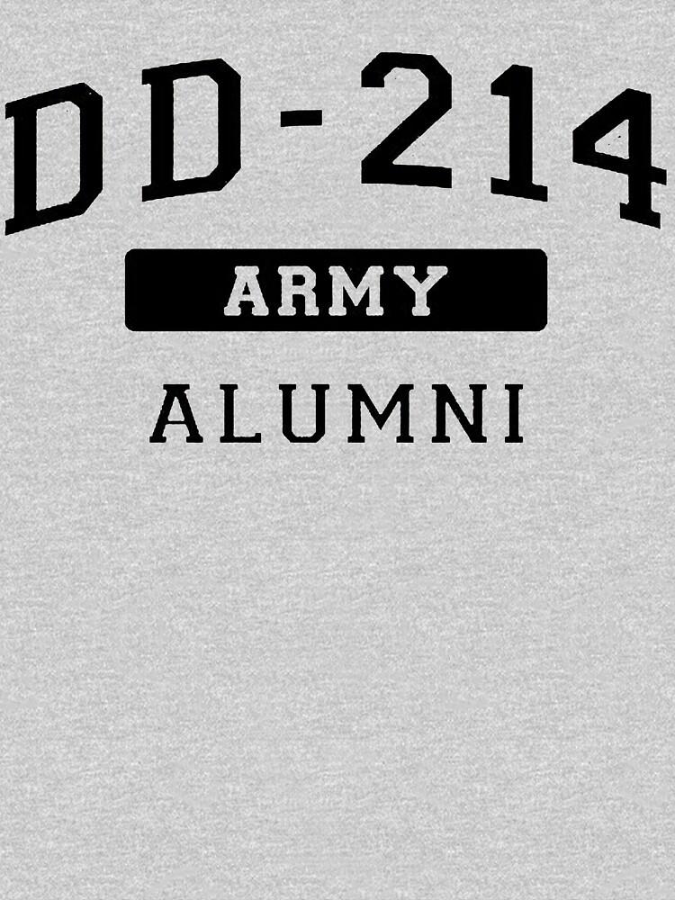 DD-214 U.S. Army Alumni Shirt for a Retired Hero T-Shirt by thehadgaddad