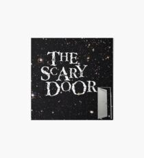 You're about to enter the scary door Art Board