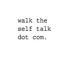 Walk the Self-Talk by Steve Lakey