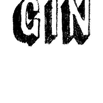 Fun Gin Art Drinks Cocktail Food by ShieldApparel