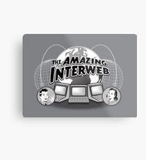 The Amazing Interweb Metal Print