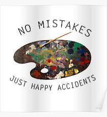 Bob Ross - No Mistakes Just Happy Accidents   Poster