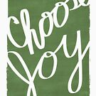 Choose Joy Moss Green by Janelle Wourms