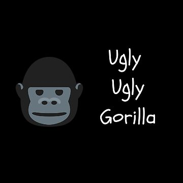 Ugly Ugly Gorilla Congo Film Quote by thepinecones