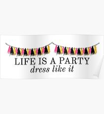 Das Leben ist ein Party Kleid wie es Kate Spade Lilly Pulitzer Mode Preppy Zitat Poster
