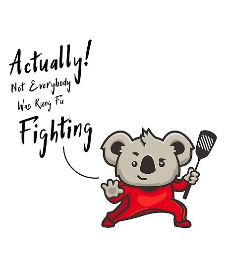 Actually Not Everybody Was Kung Fu Fighting Surely Not Everybody Was