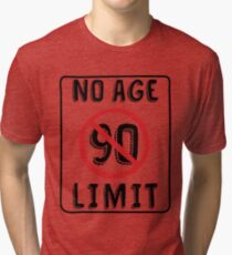 No Age Limit 90th Birthday Gifts Funny B Day For 90 Year Old Tri