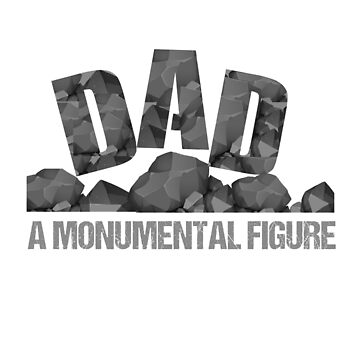 Dad A Monumental Figure Father's Day Gift for the Best Dads by NguyenNamNam