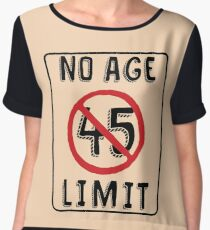 No Age Limit 45th Birthday Gifts Funny B Day For 45 Year Old Chiffon Top