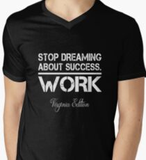 Stop Dreaming About Success - Work - Virginia State Edition Hustle Motivation Fitness Men's V-Neck T-Shirt