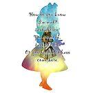 «Wonderland - Alice In Wonderland Quote» de maryedenoa