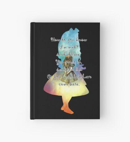 Wonderland - Alice In Wonderland Quote Cuaderno de tapa dura