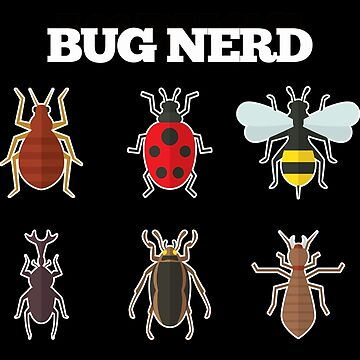 Insects Bug Entomology Funny Design - Bug Nerd  by kudostees