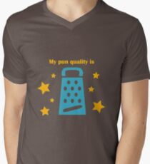 There is no grater quality pun! Men's V-Neck T-Shirt