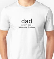 Dad Ultimate Badass Gift For Fathers Best Ever Slim Fit T-Shirt