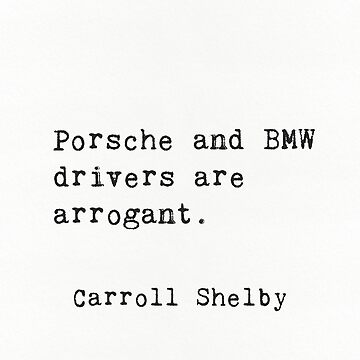 Carroll Shelby quote by Pagarelov