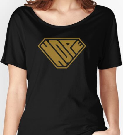 Hope SuperEmpowered (Gold) Women's Relaxed Fit T-Shirt