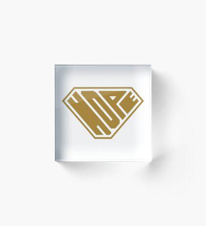 Hope SuperEmpowered (Gold) Acrylic Block