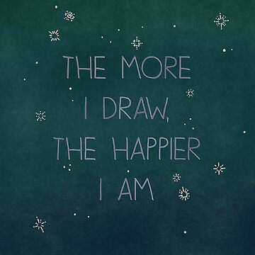 The more I draw, the happier I am by MinetteMona