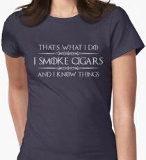 Cigar Gifts for Men - I Smoke Cigars and I Know Things for Cigar Smokers Lovers Women's Fitted T-Shirt