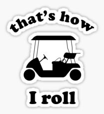 Funny Golf Sayings Stickers | Redbubble
