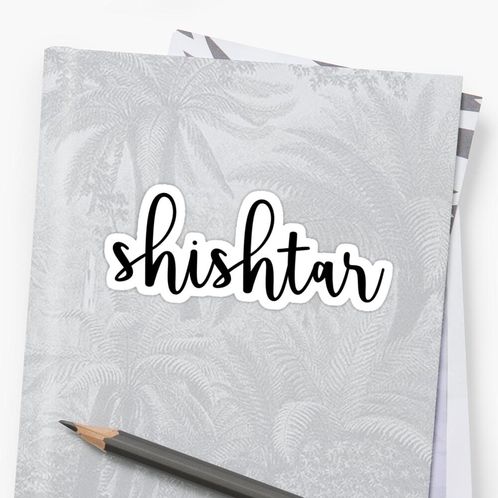 Shishtar Sticker