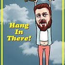 Gareth Reynolds: Hang In There! by Christopher Horn
