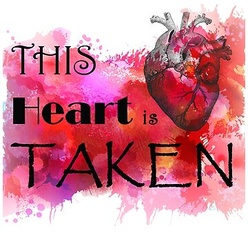 This Heart Is Taken by Goudvissie