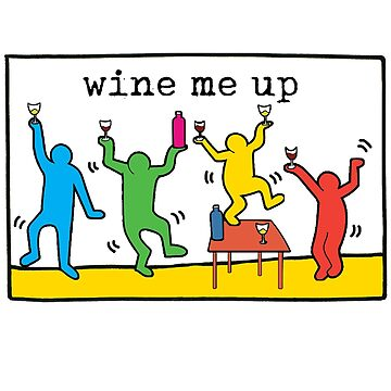 Keith Haring Wine Me Up by outofsuburbia