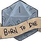 Born To Die by steenium