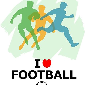I love Football by denip
