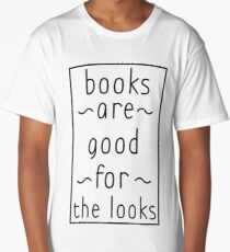 books are good for the looks text version Long T-Shirt