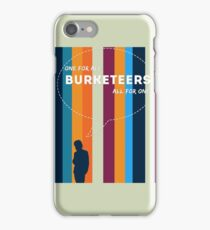 Burketeers - One for all and all for one! iPhone Case/Skin