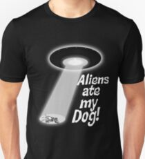 Aliens Ate My Dog T-Shirt