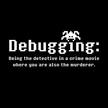 Debugging Definition - Funny Geek Design (White) by SWISH-Design