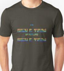 Sick & Tired T-Shirt