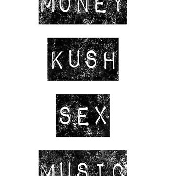 Money Kush Sex Music by GraffitiBox
