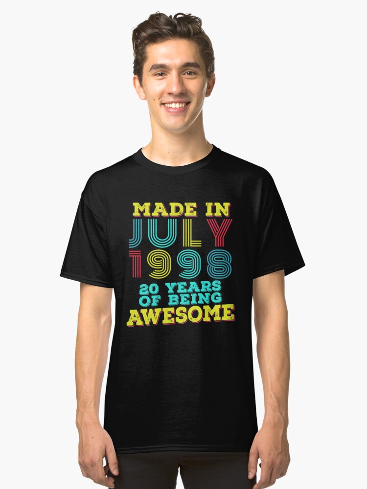Born In July 1998 Shirt 20th Birthday Gift 20 Years Old Classic T Front