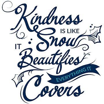 Kindness  by Belghazi