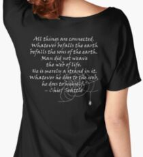 """""""All things are Connected.. In the Web of Life"""" quote Women's Relaxed Fit T-Shirt"""