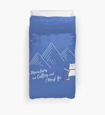 The Meowtains Are Calling and I Must Go - Hiker Cat Duvet Cover