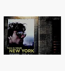 This Is Your New York Photographic Print