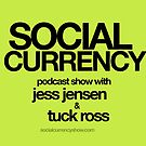 Social Currency Swag Shop keeps you current on social media podcast swag by Tuck Ross