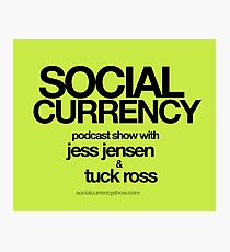 Social Currency Swag Shop keeps you current on social media podcast swag Photographic Print