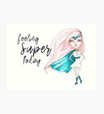 Feeling Super Today - Peach & Teal Version Art Print