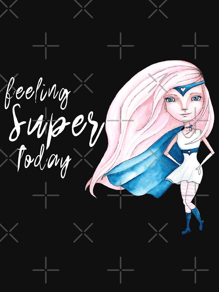 Feeling Super Today - Pink & Blue Version by LittleMissTyne