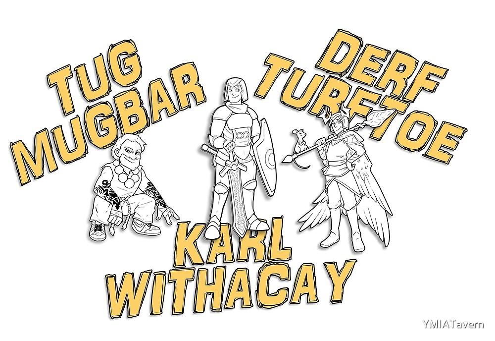 Tug, Derf, Karl by YMIATavern