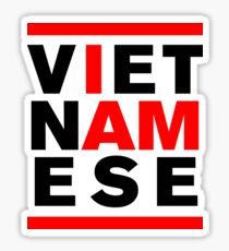 I AM VIETNAMESE Sticker