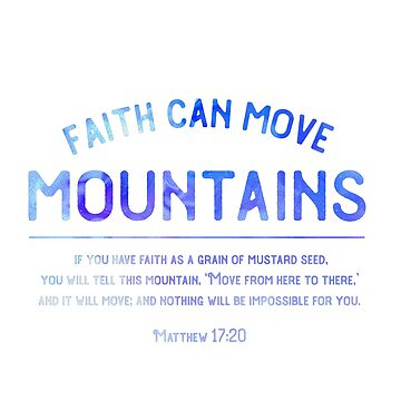 Faith Can Move Mountains, Matthew 17:20 Scripture Art, Mustard Seed Bible Verse by Dlinca